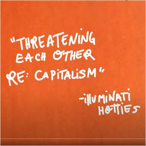 Threatening Each Other re: Capitalism