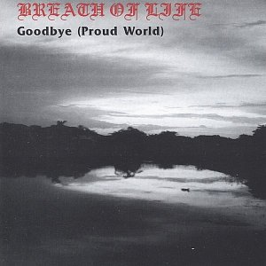 Goodbye (Proud World)
