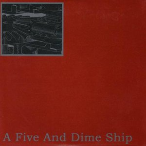 A Five And Dime Ship