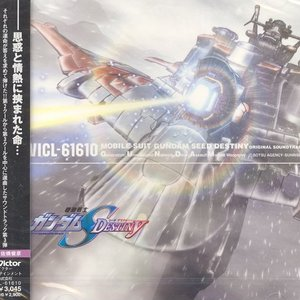 Mobile Suit Gundam SEED Destiny Original Soundtrack [III]