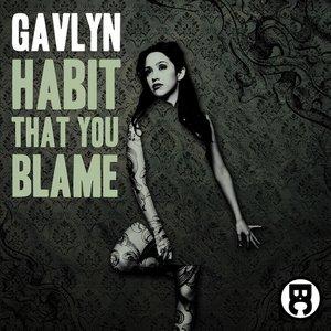 Habit That You Blame