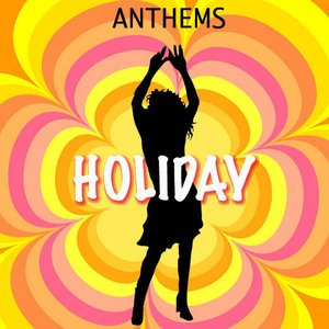 Anthems: Holiday
