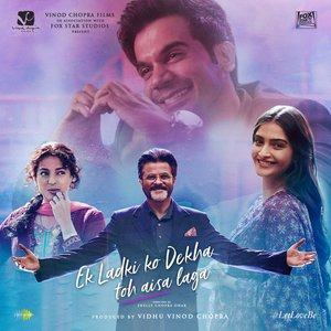 Ek Ladki Ko Dekha Toh Aisa Laga (Original Motion Picture Soundtrack)