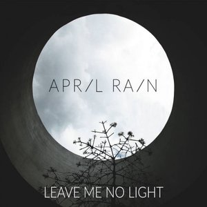 Leave Me No Light