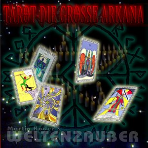 Tarot - Die grosse Arkana PART I