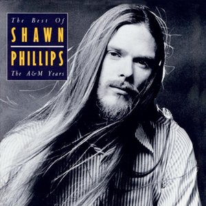 The Best of Shawn Phillips