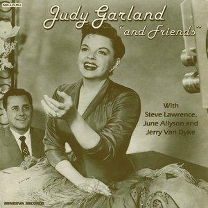 Judy Garland & Friends