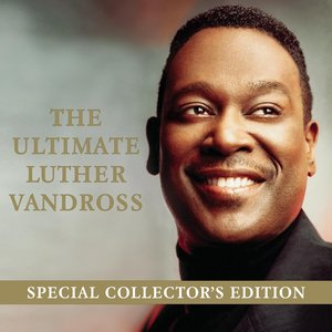 The Ultimate Luther Vandross (Special Collector's Edition)