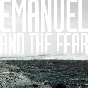 Emanuel and the Fear