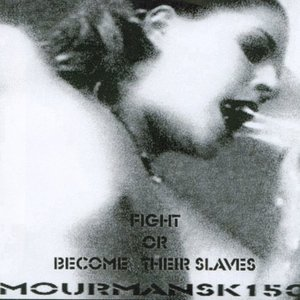 Fight or Become Their Slaves