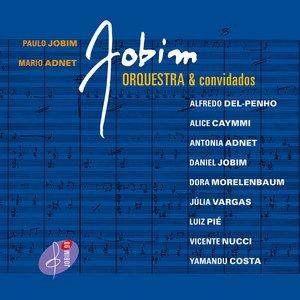 Jobim, Orquestra e Convidados