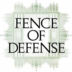 FENCE OF DEFENSE