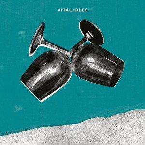 Vital Idles