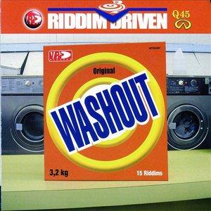 Riddim Driven - Wash Out