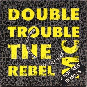 Avatar de double trouble & the rebel mc