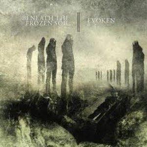 Evoken / Beneath the Frozen Soil