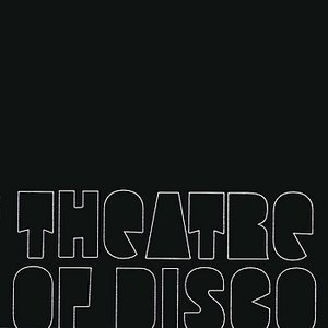 Theatre Of Disco