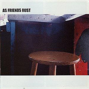As Friends Rust