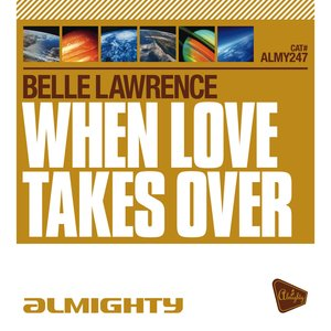 Almighty Presents: When Love Takes Over