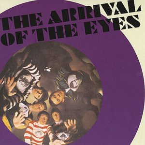 The Arrival Of The Eyes
