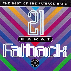 21 Karat Fatback : Best Of