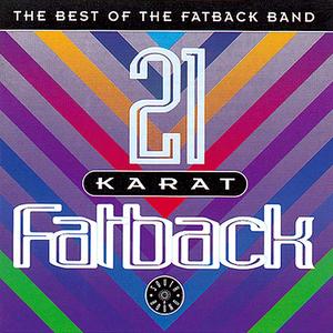 21 Karat Fatback : Best Of