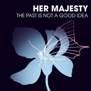 The Past is not a good idea
