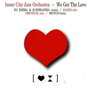 We Got The Love 2007