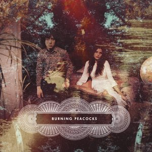 Burning Peacocks - EP