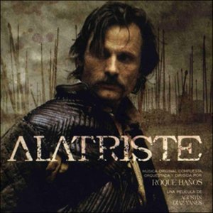Alatriste (Original Motion Picture Soundtrack)