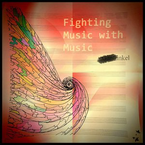 Fighting Music With Music