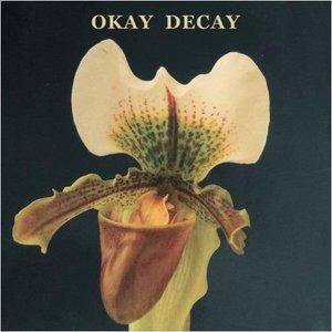 Okay Decay