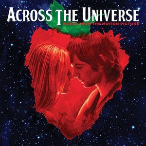 It Won't Be Long (Across The Universe - Music From The Motion Picture)