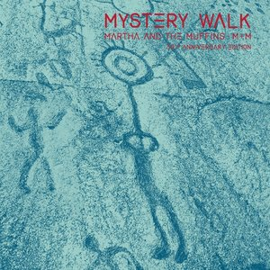 Mystery Walk (30th Anniversary Edition)
