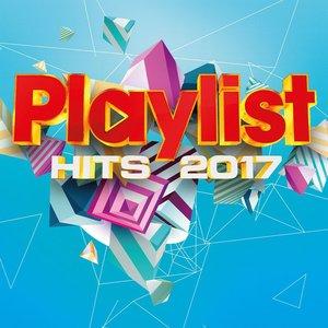 Playlist Hits 2017