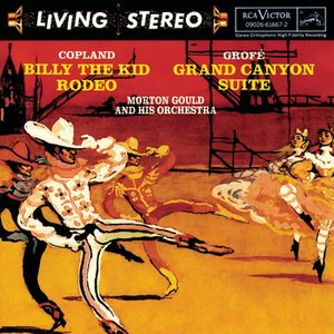 Copland: Billy The Kid; Grofé: Grand Canyon Suite