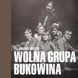 Kolory Muzyki - Wolna Grupa Bukowina