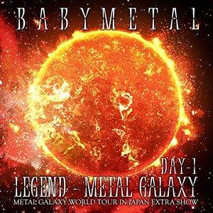 Legend - Metal Galaxy (Day-1)