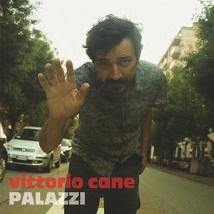 Palazzi (Bonus Edition (include 2 Tracce dal Album Vittorio Cane 2005))