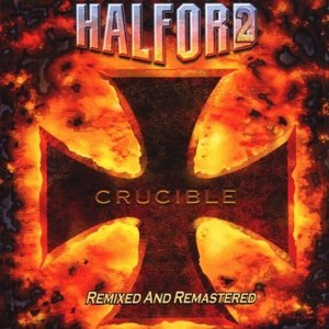 Crucible - Remixed And Remastered