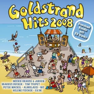 Goldstrand Hits 2008 (Ballermann Hits Am Balkan)