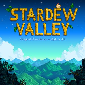 Stardew Valley 1.4 (Original Game Soundtrack)
