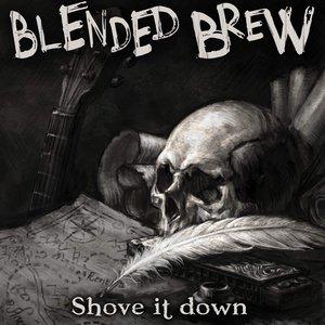 Shove It Down