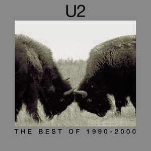 U2 - The Best of 1990-2000 - Lyrics2You