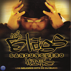 DJ Blass: Sandunguero Hits