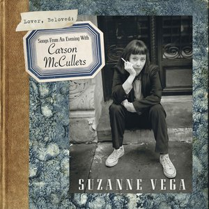 Lover, Beloved: Songs From an Evening With Carson McCullers
