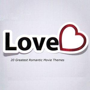 Love (20 Greatest Romantic Movie Themes)