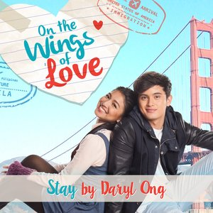 Stay (On the Wings of Love Teleserye Theme) - Single