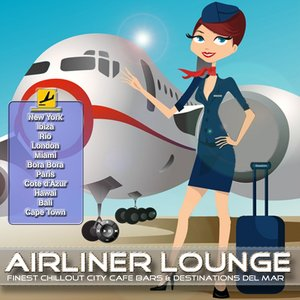 Airliner Lounge (Finest Chillout City Cafe Bars & Destinations del Mar)