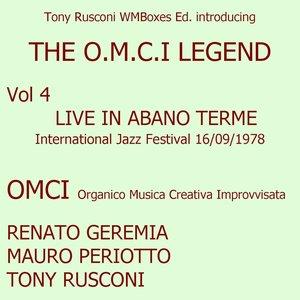 Live in Abano Terme 16/09/1978 - International Jazz festival: The O.M.C.I. Legend Vol. 4